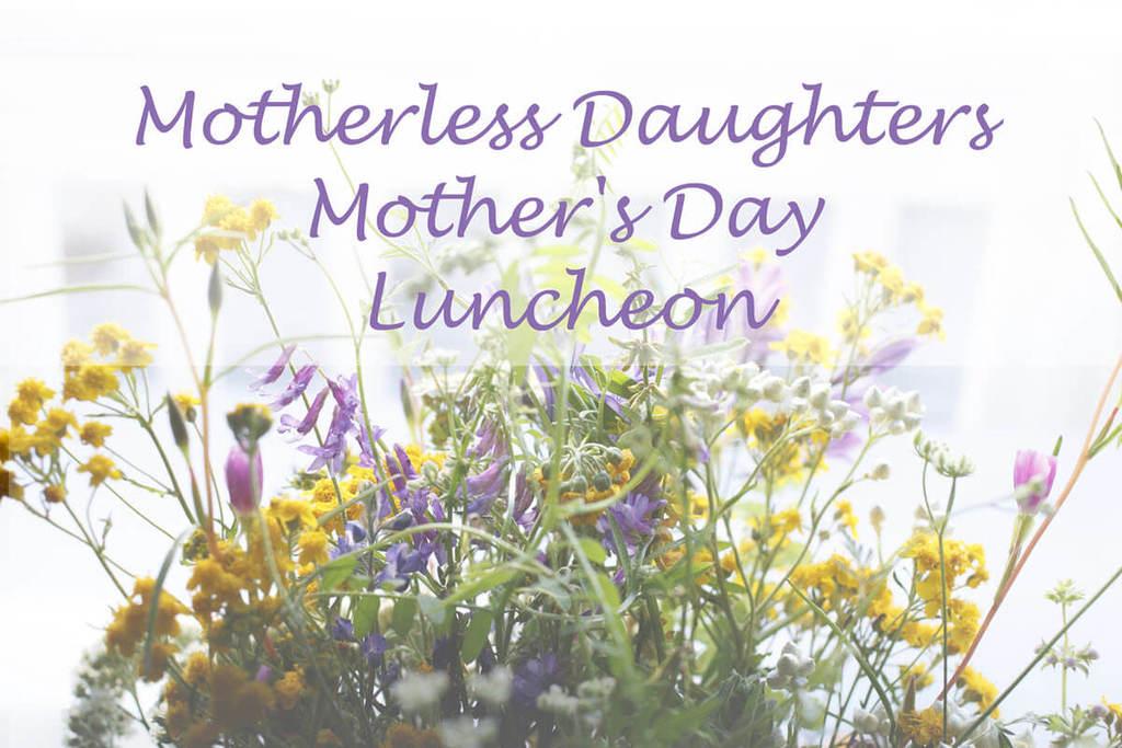 Motherless Daughters Luncheon