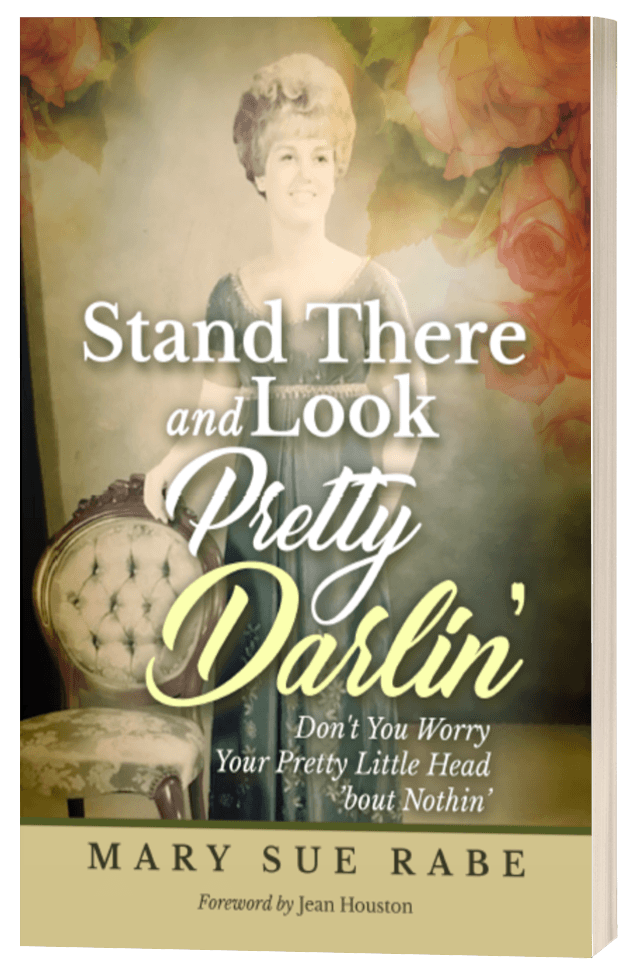 Stand There and Look Pretty, Darlin'