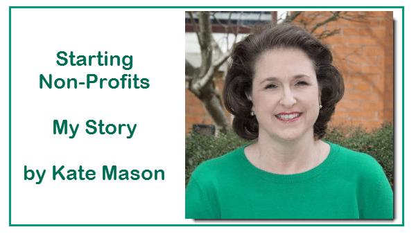 Starting Non-Profits - My Story by Kate Mason