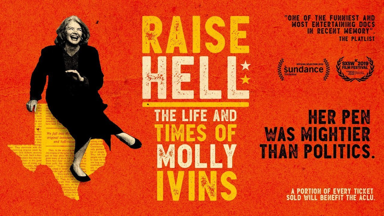 Movie Time: Raise Hell   The Life and Times of Molly Ivins