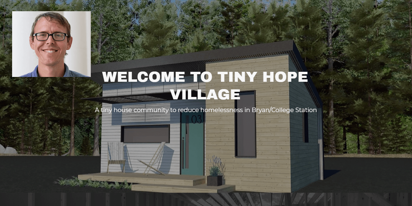 Tiny Hope Village Project | Dan Kiniry